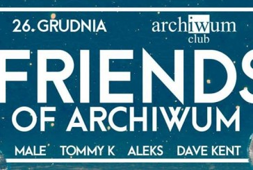 Friends of Archiwum party