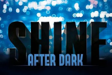 SHINE AFTER DARK party