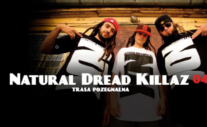 Natural Dread Killaz @Krakow
