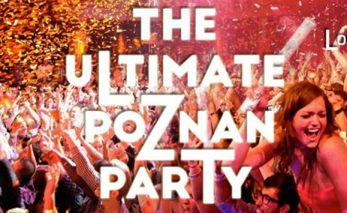 The ultimate Poznan party