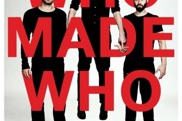Concert: Who Made Who
